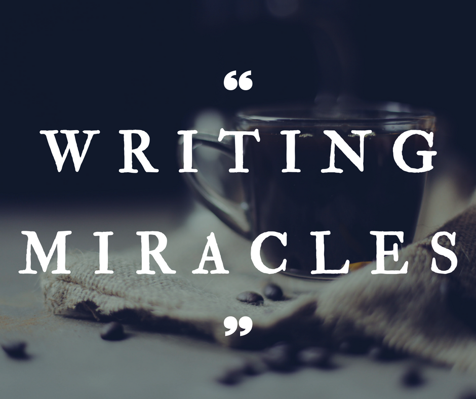 Writing Miracles